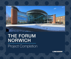 Link CCTV complete upgrade at The Forum, Norwich